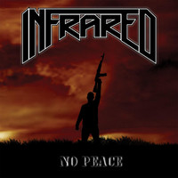 Thumbnail for the Infrared - No Peace link, provided by host site