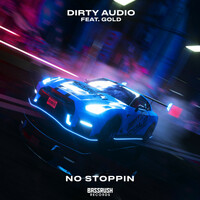Thumbnail for the Dirty Audio - No Stoppin link, provided by host site