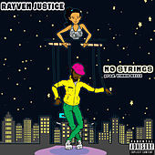 Thumbnail for the Rayven Justice - No Strings link, provided by host site
