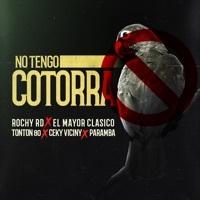 Thumbnail for the Rochy RD - No Tengo Cotorra (With el Mayor Clásico, Ceky Viciny, Tonton 80, Paramba) link, provided by host site