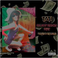 Thumbnail for the Tati - Nobody knows link, provided by host site