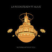 Thumbnail for the Rocksteady - Nothing Without You link, provided by host site