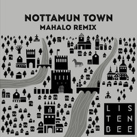 Thumbnail for the LISTENBEE - Nottamun Town (Mahalo Remix) link, provided by host site