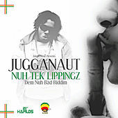 Thumbnail for the Jugganaut - Nuh Tek Lippinz link, provided by host site