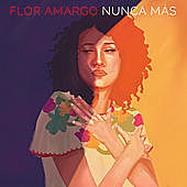 Thumbnail for the Flor Amargo - Nunca Más link, provided by host site