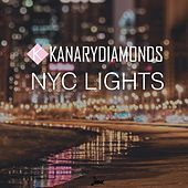 Thumbnail for the Kanary Diamonds - NYC Lights link, provided by host site