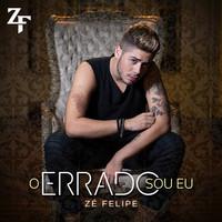 Thumbnail for the Zé Felipe - O Errado Sou Eu link, provided by host site
