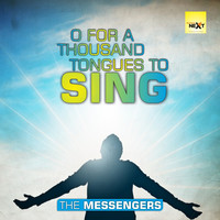 Thumbnail for the The Messengers - O for a Thousand Tongues to Sing (English Christian Songs) link, provided by host site