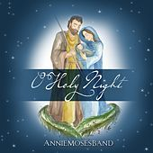Thumbnail for the Annie Moses Band - O Holy Night link, provided by host site