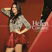 Thumbnail for the Hellen Caroline - O Sonho Aconteceu link, provided by host site