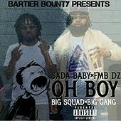 Thumbnail for the Sada Baby - Oh Boy link, provided by host site