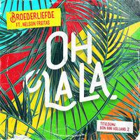 Thumbnail for the Broederliefde - Oh La La [Titelsong Van De Film 'Bon Bini Holland 2'] link, provided by host site