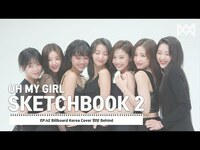 Thumbnail for the Oh My Girl - [OH MY GIRL SKETCHBOOK 2] EP.42 Billboard Korea Cover 화보 Behind link, provided by host site