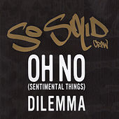 Thumbnail for the So Solid Crew - Oh No (Sentimental Things) link, provided by host site