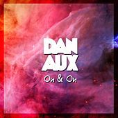 Thumbnail for the Dan Aux - On & On link, provided by host site