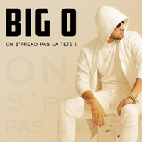 Thumbnail for the Big O - On s'prend pas la tête link, provided by host site