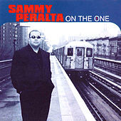 Thumbnail for the Sammy Peralta - On the One link, provided by host site