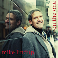 Thumbnail for the Mike Lindup - On the One link, provided by host site