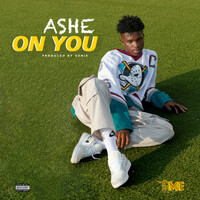 Thumbnail for the Ashe - ON YOU link, provided by host site