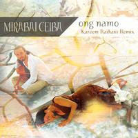 Thumbnail for the Mirabai Ceiba - Ong Namo (Kareem Raihani Remix) link, provided by host site