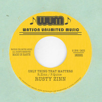 Thumbnail for the Rusty Zinn - Only Thing That Matters link, provided by host site
