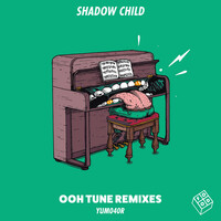Thumbnail for the Shadow Child - Ooh Tune Remixes link, provided by host site