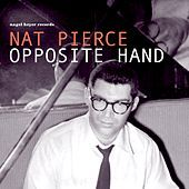 Thumbnail for the Nat Pierce - Opposite Hand link, provided by host site