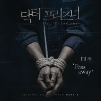 Thumbnail for the Fil - 닥터프리즈너 Original Soundtrack, Pt. 3 link, provided by host site