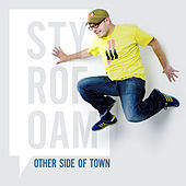 Thumbnail for the Styrofoam - Other Side Of Town (Single) link, provided by host site