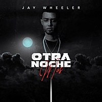 Thumbnail for the Jay Wheeler - Otra Noche Más link, provided by host site