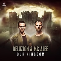Thumbnail for the Deluzion - Our Kingdom link, provided by host site