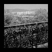 Thumbnail for the Alessia Cara - Out Of Love - Marc Stout & Tony Arzadon Remix link, provided by host site