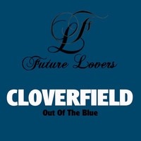 Thumbnail for the Cloverfield - Out of the Blue link, provided by host site