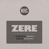 Thumbnail for the Zere - Outsourced / Interval - The Remixes link, provided by host site
