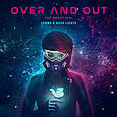 Thumbnail for the KSHMR - Over and Out link, provided by host site