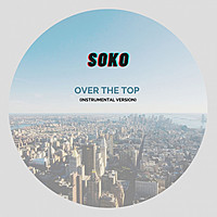 Thumbnail for the Soko - Over the Top (Instrumental Version) link, provided by host site