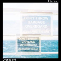 Thumbnail for the Plateau - Overboard link, provided by host site