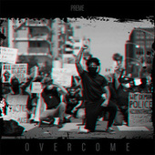 Thumbnail for the Preme - Overcome link, provided by host site