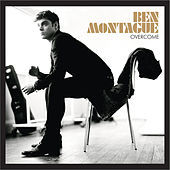 Thumbnail for the Ben Montague - Overcome link, provided by host site