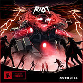Thumbnail for the Riot - Overkill link, provided by host site