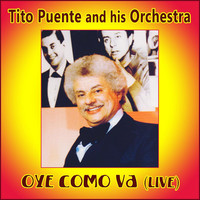 Thumbnail for the Tito Puente & His Orchestra - Oye Como Va (En Vivo) link, provided by host site
