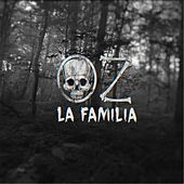 Thumbnail for the La Familia - Oz link, provided by host site