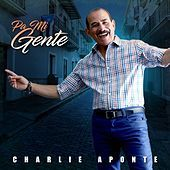 Thumbnail for the Charlie Aponte - Pa Mi Gente link, provided by host site