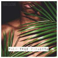 Thumbnail for the Third Culture - Palm Tree Paradise link, provided by host site