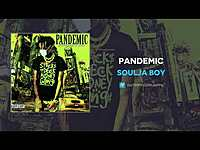 Thumbnail for the Soulja Boy - Pandemic link, provided by host site