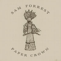 Thumbnail for the Sam Forrest - Paper Crown link, provided by host site