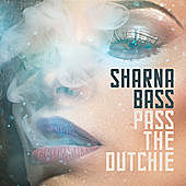 Thumbnail for the Sharna Bass - Pass The Dutchie link, provided by host site
