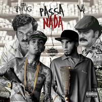 Thumbnail for the Mr. Thug - Passa-Nada link, provided by host site