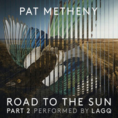 Thumbnail for the Pat Metheny - Pat Metheny: Road to the Sun, Pt. 2 link, provided by host site