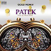 Thumbnail for the Good Money - Patek link, provided by host site